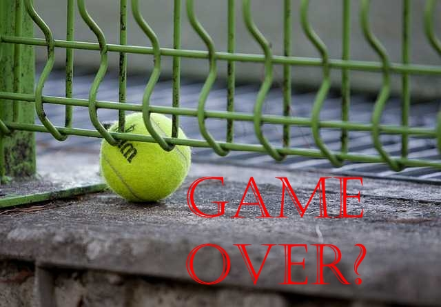 Tennis - Game Over?